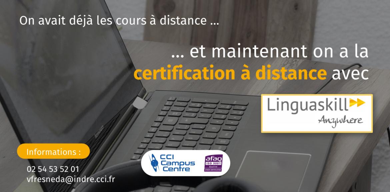 Avec Linguaskill Anywhere, passez votre certification à distance au CCI Campus Centre de Châteauroux !