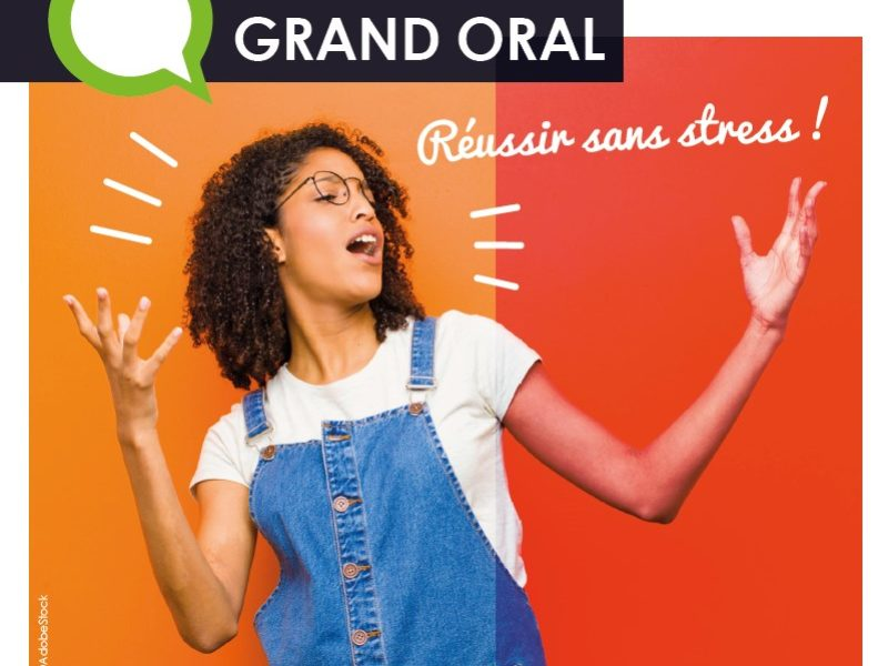Réussir sans stress son Grand Oral